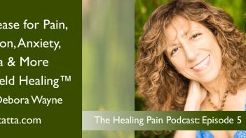 Debora-Wayne-Rapid-Release-for-Pain-Episode-5