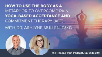 HPP 239 | Yoga Based ACT